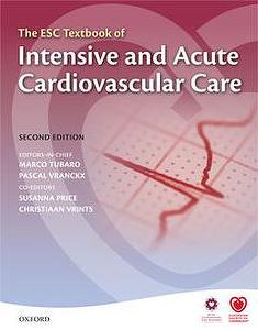 ESC Textbook of Intensive and Acute Cardiovascular Care (Second edition)