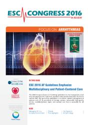 ESC Congress 2016 in Review - Focus on Arrhytmmias